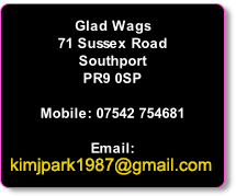 Glad Wags 71 Sussex Road Southport PR9 0SP  Mobile: 07542 754681  Email: kimjpark1987@gmail.com